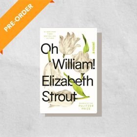Oh William!: A Novel (Hardcover)