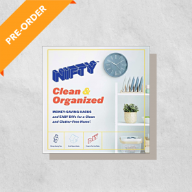 NIFTY: Clean & Organized: Money-Saving Hacks and Easy DIYs for a Clean and Clutter-Free Home! (Hardcover)