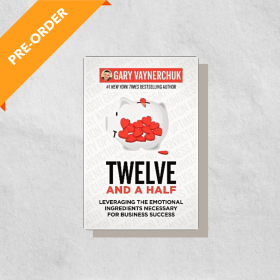 Twelve and a Half: Leveraging the Emotional Ingredients Necessary for Business Success (Paperback)