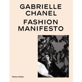Gabrielle Chanel: Fashion Manifesto (Hardcover)