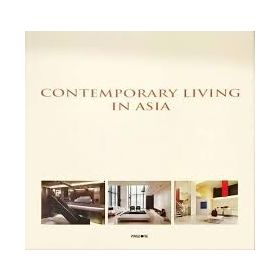 Contemporary Living In Asia (Hardcover)