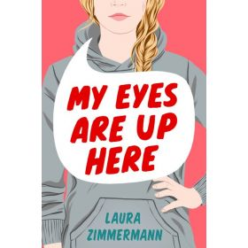 My Eyes Are Up Here (Hardcover)