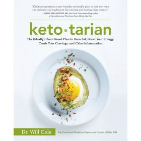 Ketotarian: The (Mostly) Plant-Based Plan to Burn Fat, Boost Your Energy, Crush Your Cravings, and Calm Inflammation (Paperback)