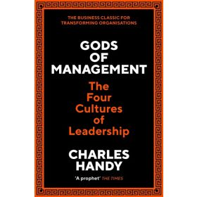 Gods of Management: The Four Cultures of Leadership (Paperback)