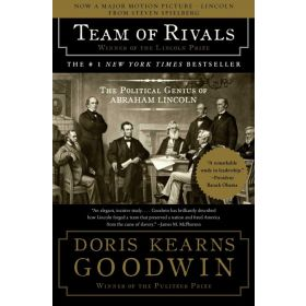 Team of Rivals : The Political Genius of Abraham Lincoln (Paperback)