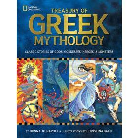 Treasury of Greek Mythology: Classic Stories of Gods, Goddesses, Heroes & Monsters (Hardcover)