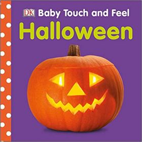 Baby Touch and Feel Halloween (Board Book)