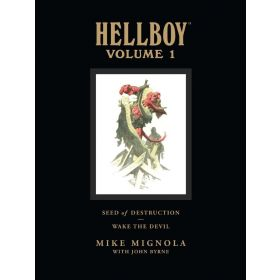 Seed of Destruction and Wake the Devil: Hellboy Library Edition, Vol. 1 (Hardcover)