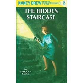 The Hidden Staircase: Nancy Drew Mystery Stories, Book 2 (Hardcover)
