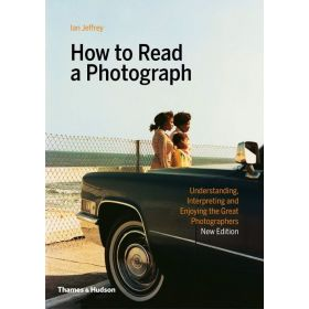 How to Read a Photograph (Paperback)