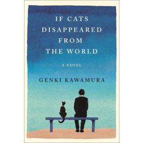 If Cats Disappeared from the World (Hardcover)