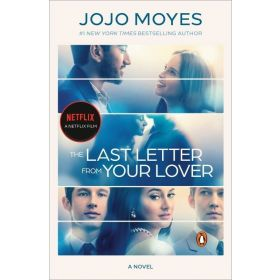The Last Letter from Your Lover, Movie Tie-in Edition (Paperback)