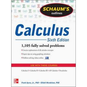 Schaum's Outline of Calculus, 6th Edition: 1,105 Fully Solved Problems (Paperback)