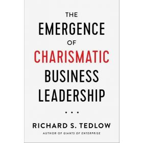 The Emergence of Charismatic Business Leadership (Hardcover)