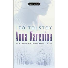 Anna Karenina, Signet Classics, Centennial Edition (Mass Market)