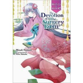 """Bond and Book: The Devotion of """"The Surgery Room"""" (Hardcover)"""