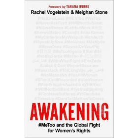 Awakening: #MeToo and the Global Fight for Women's Rights (Hardcover)