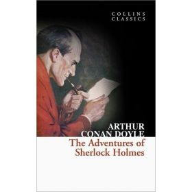 The Adventures of Sherlock Holmes, Collins Classics (Paperback)