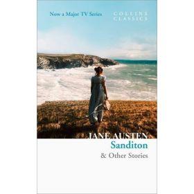Sanditon & Other Stories, Collins Classics (Paperback)