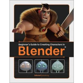 Beginner's Guide to Creating Characters in Blender (Paperback)