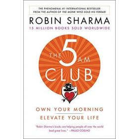The 5 AM Club: Own Your Morning, Elevate Your Life, International Edition (Paperback)