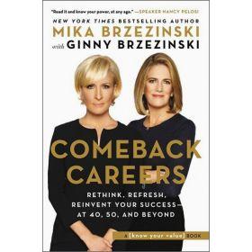 Comeback Careers: Stronger, Wiser, Better (Hardcover)