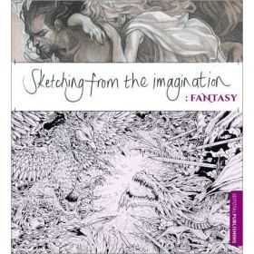 Sketching from the Imagination: Fantasy (Paperback)