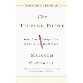 The Tipping Point: How Little Things Can Make a Big Difference (Mass Market)