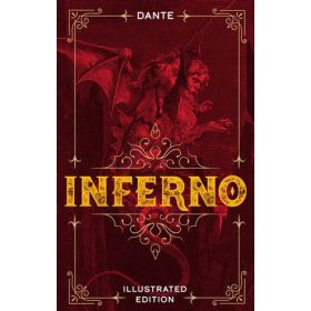 Inferno, Illustrated Classic Edition (Hardcover)