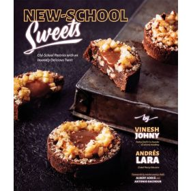 New-School Sweets: Old-School Pastries with an Insanely Delicious Twist (Paperback)