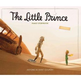 The Little Prince Family Storybook, Unabridged Original Text (Hardcover)