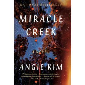 Miracle Creek: A Novel (Paperback)
