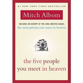 The Five People You Meet in Heaven (Hardcover)