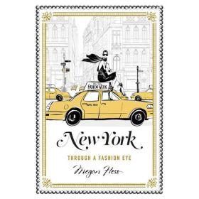 New York: Through A Fashion Eye (Hardcover)