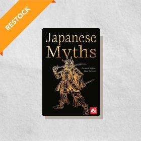 Japanese Myths, The World's Greatest Myths and Legends (Paperback)