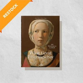 What Great Paintings Say: 100 Masterpieces in Detail (Hardcover)
