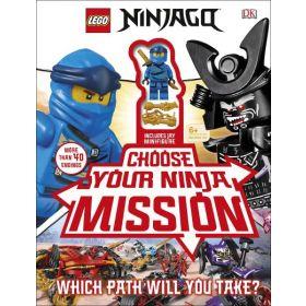 LEGO NINJAGO: Choose Your Ninja Mission (Hardcover)