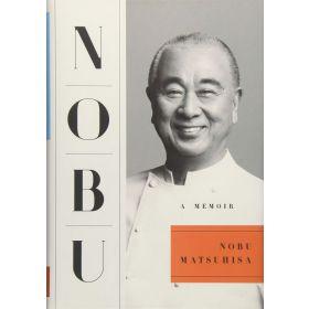 Nobu: A Memoir (Hardcover)