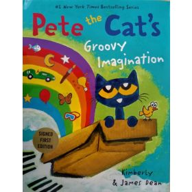 Pete the Cat's Groovy Imagination, Signed Copy (Hardcover)