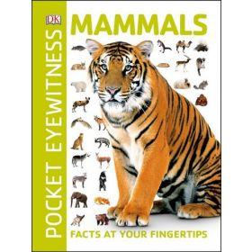 Pocket Eyewitness Mammals: Facts At Your Fingertips (Paperback)