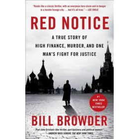 Red Notice: A True Story of High Finance, Murder, and One Man's Fight for Justice (Paperback)