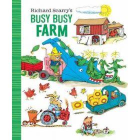 Richard Scarry's Busy Busy Farm (Board Books)