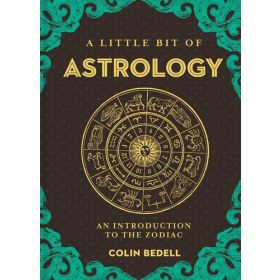 A Little Bit of Astrology: An Introduction to the Zodiac (Hardcover)