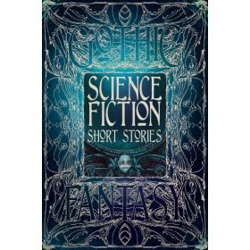 Science Fiction Short Stories, Gothic Fantasy (Hardcover)
