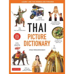 Thai Picture Dictionary: Learn 1,500 Thai Words and Phrases (Hardcover)