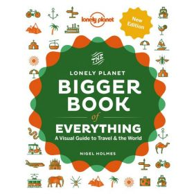 The Bigger Book of Everything, Lonely Planet (Hardcover)
