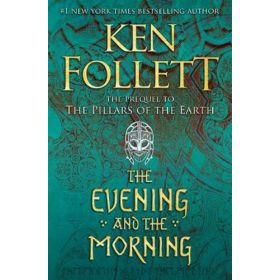 The Evening and the Morning (Hardcover)