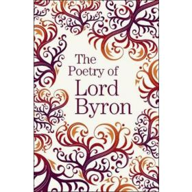 The Poetry of Lord Byron (Paperback)