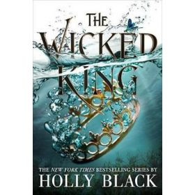The Wicked King: Folk of the Air, Book 2 (Paperback)