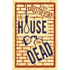The House of the Dead, Alma Classics (Paperback)